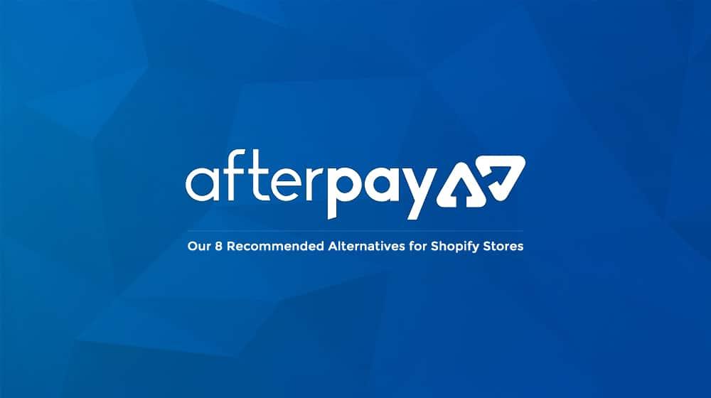AfterPay Alternatives