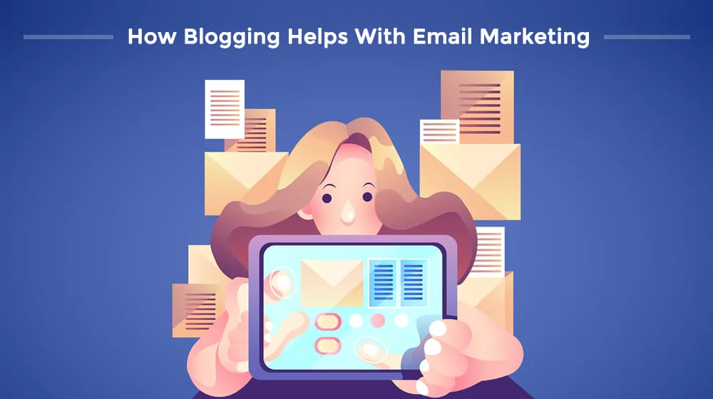 Blogging and Email Marketing