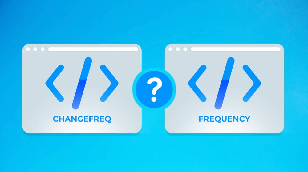 Changefreq and Frequency