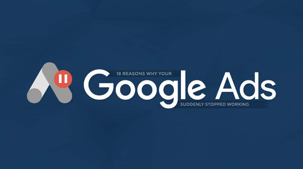 Google Ads Stopped Working