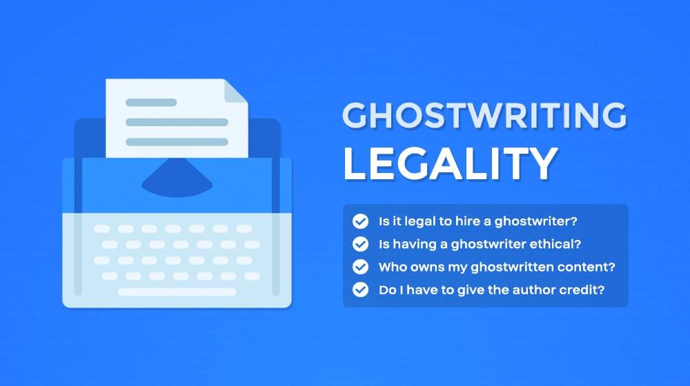 Ghostwriting Legality