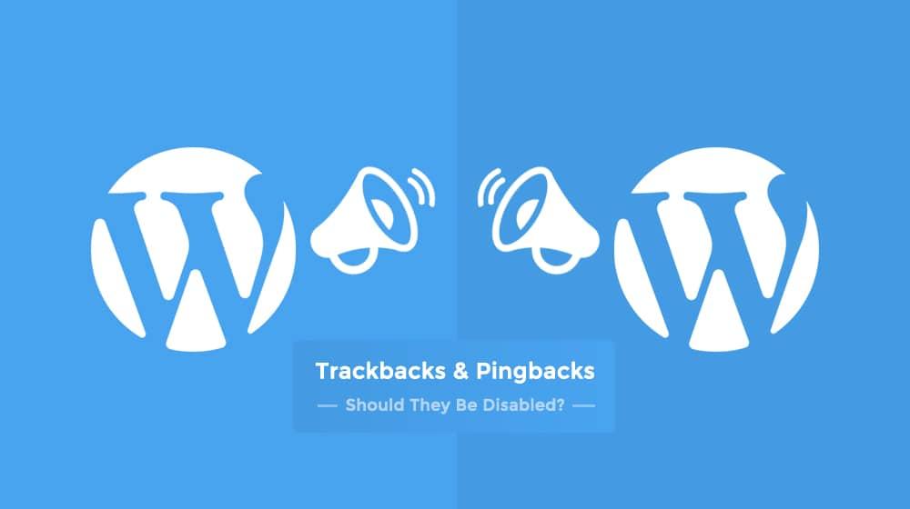 Trackbacks and Pingbacks